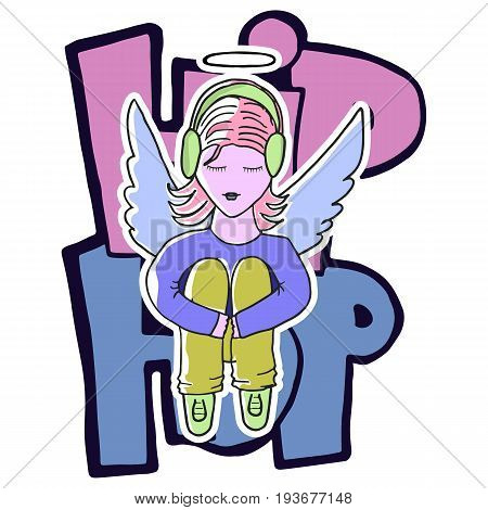 Girl angel sits with headphones on the background of the phrase: hip-hop. Character style apartment. The concept of street style. Isolated vector image. Graffiti, prints, posters, printed materials.