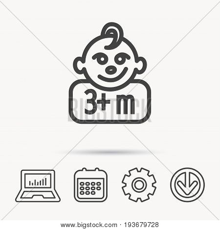 Baby face icon. Newborn child sign. Use of three months and plus symbol. Notebook, Calendar and Cogwheel signs. Download arrow web icon. Vector