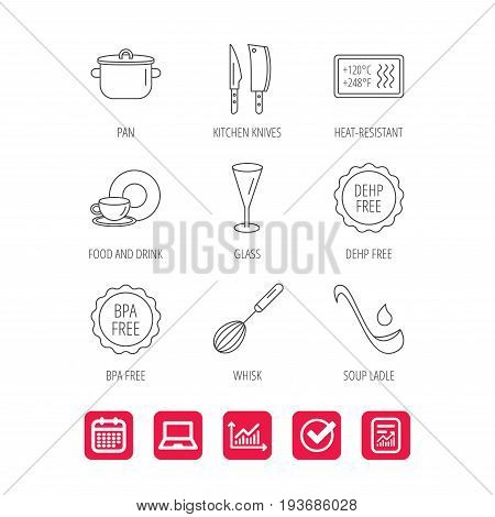 Kitchen knives, glass and pan icons. Food and drink, coffee cup and whisk linear signs. Soup ladle, heat-resistant and DEHP, BPA free icons. Report document, Graph chart and Calendar signs. Vector