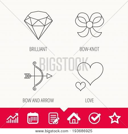 Love heart, brilliant and bow-knot icons. Bow and arrow linear signs. Edit document, Calendar and Graph chart signs. Star, Check and House web icons. Vector