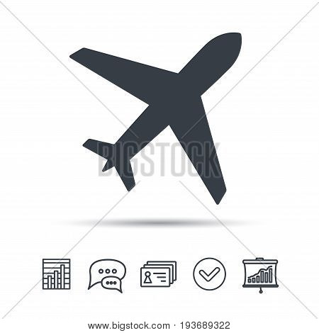 Plane icon. Flight transport symbol. Chat speech bubble, chart and presentation signs. Contacts and tick web icons. Vector