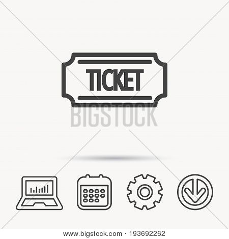 Ticket icon. Coupon sign. Notebook, Calendar and Cogwheel signs. Download arrow web icon. Vector