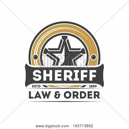 Wild west vintage label with sheriff star. American rodeo event badge, authentic cowboy show symbol vector illustration.