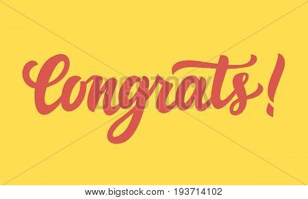 Congrats. Hand written lettering. Modern calligraphy for greeting card