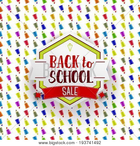 Paper cut back to school Sale label on seamless background with flat pencils. Back to school Sale logo. Vector illustration. Hand drawn lettering badge. Typography tag. Retro styled banner