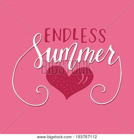 Vector lettering summer card. Handdrawn positive unique calligraphy for print, greeting cards and photo overlays.