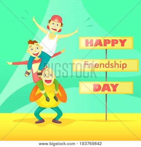 Card to the day of friendship. Flat composition young guys one on one's shoulders a crazy trick. Cartoon style.