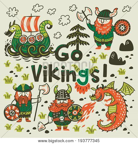 Go vikings card. Funny print with three vikings, dragon and ship in cartoon style. Vector illustration.