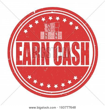 Earn Cash Sign Or Stamp