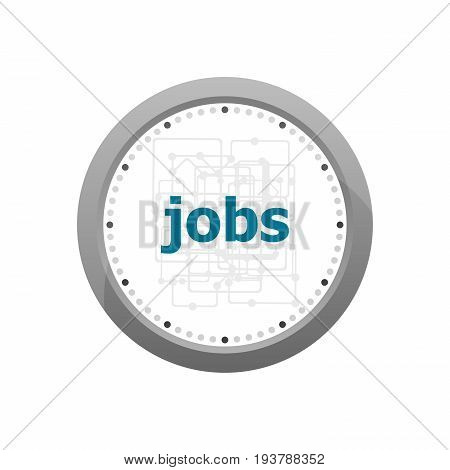 Text Jobs On Digital Screen, Social Concept . Abstract Wall Clock Isolated On A White Background