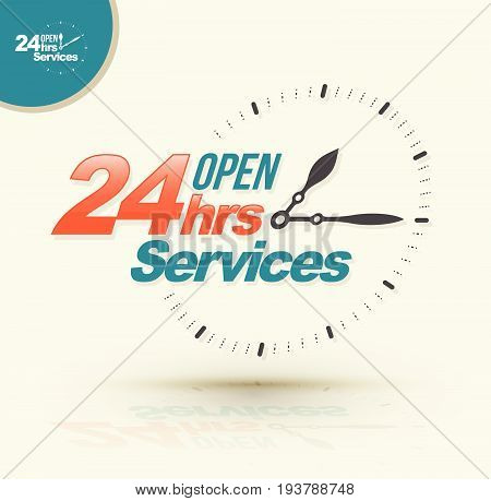 24 hours open services. Vector illustration for business.
