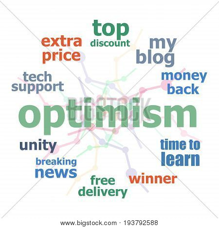 Text Optimism. Social concept. Business word collage sign