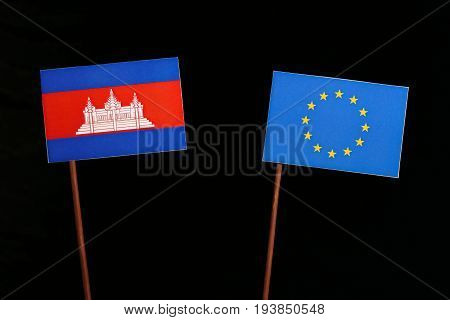 Cambodian Flag With European Union (eu) Flag Isolated On Black Background