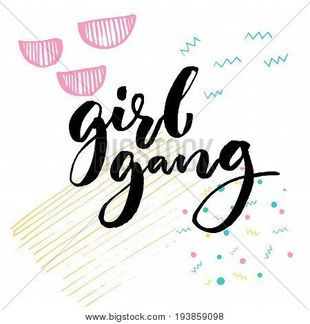 Girl gang. Feminism slogan typography for apparel