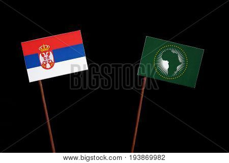 Serbian Flag With African Union Flag Isolated On Black Background