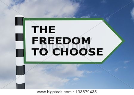 The Freedom To Choose Concept