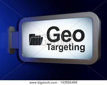 Finance concept: Geo Targeting and Folder on advertising billboard background, 3D rendering