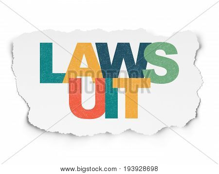 Law concept: Painted multicolor text Lawsuit on Torn Paper background