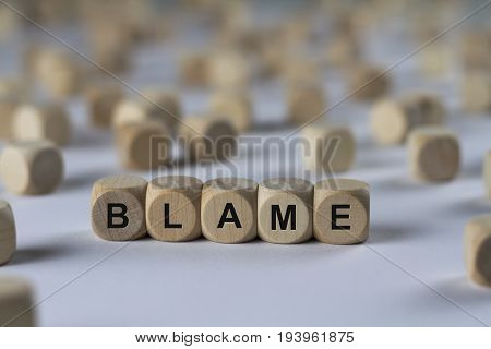 Blame - Cube With Letters, Sign With Wooden Cubes