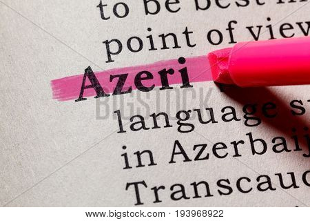 Fake Dictionary Dictionary definition of the word Azeri. including key descriptive words.