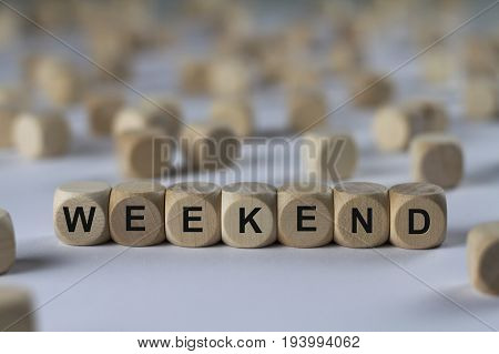 Weekend - Cube With Letters, Sign With Wooden Cubes