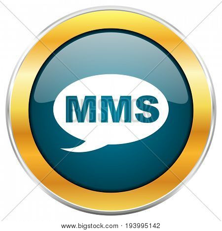 Mms blue glossy round icon with golden chrome metallic border isolated on white background for web and mobile apps designers.
