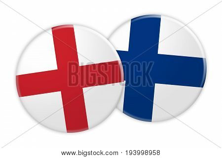 News Concept: England Flag Button On Finland Flag Button 3d illustration on white background