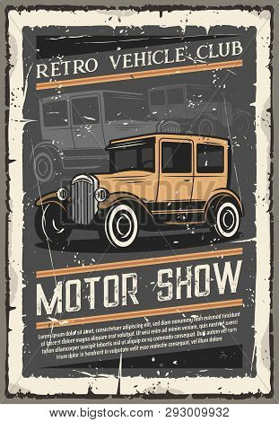Vintage Old Cars Show, Retro Vehicles Club Exhibition Old Grunge Poster. Vector Rarity Automobile An