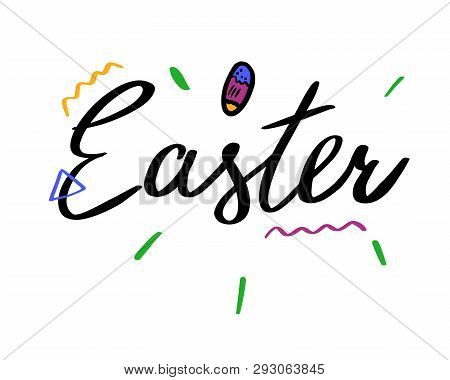 Easter Hand Drawn Lettering. Modern Calligraphy. Vector Illustration.