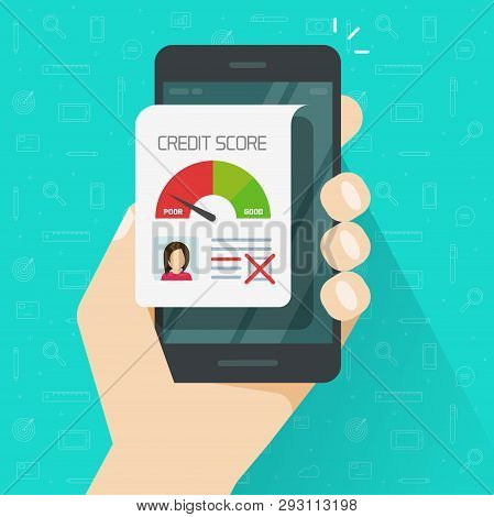 Bad Credit Score Online On Smartphone Vector Illustration, Flat Cartoon Mobile Phone With Credit His