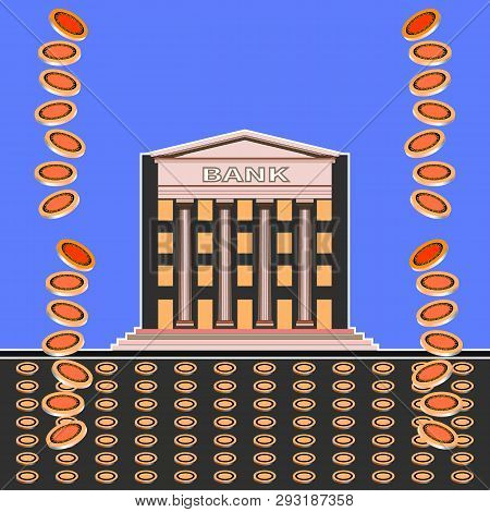 Exterior Of The Bank Building. Coins Fall From The Sky. Front View Of A Bank Building With Columns O