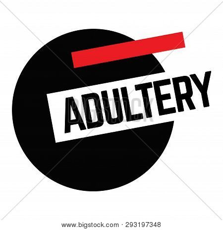 Adultery Stamp On White Background. Labels And Stamps Series.
