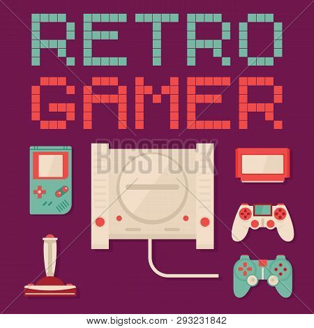 Retro Gamer Vector Concept. Retro Gmer Flat Illustration With Old Console, Joystick And Gamepad. Vin
