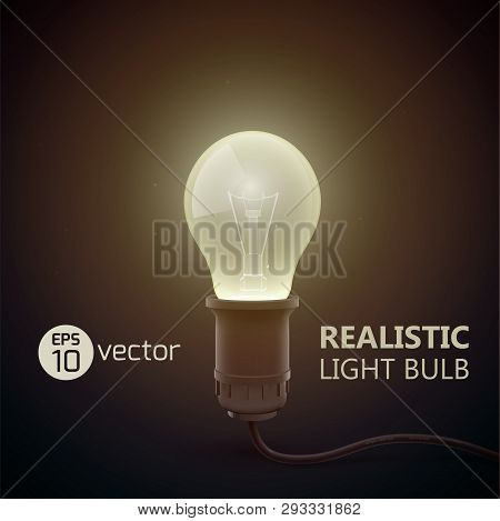 Real Light Bulb Stylish Composition With Bih Light Headline And Light In The Dark Vector Illustratio