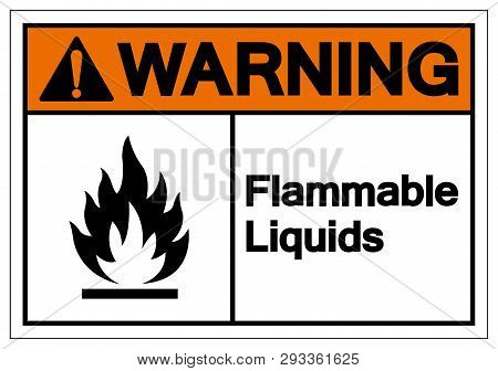 Warning Flammable Liquids Symbol Sign ,vector Illustration, Isolate On White Background Label .eps10