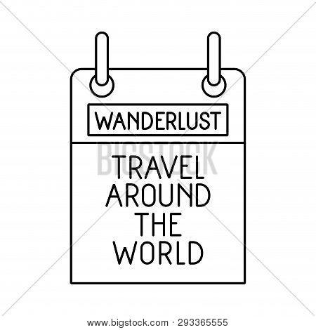 Wanderlust Travel Around The World Vector Illustration Design