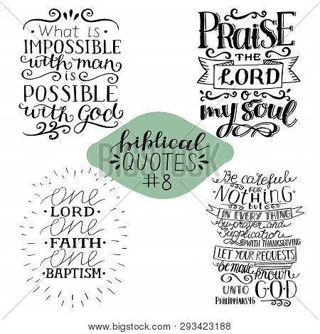Collection 4 With 4 Bible Verses. Praise The Lord. Possible With God. One Faith.