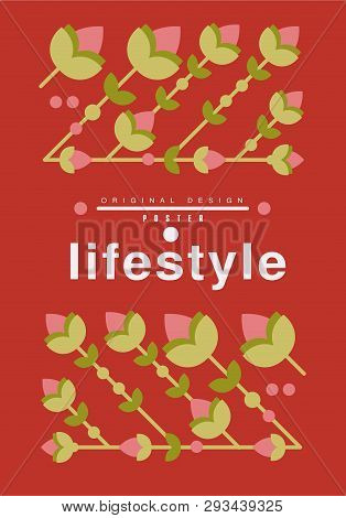Lifestyle Poster Original Design, Ecological Template In Red Colors For Card, Banner, Flyer, Invitat