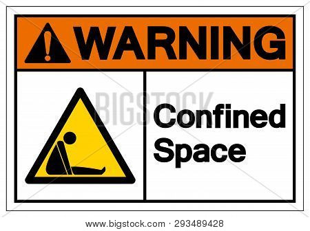 Warning Confined Space Symbol Sign ,vector Illustration, Isolate On White Background Label. Eps10war