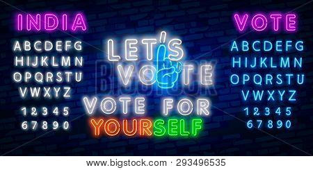 Vote India General Election With Finger Hand. India Vote 2019 Night Sign In Neon Style. Neon Sign, A