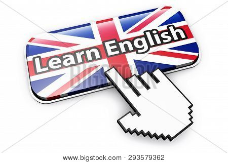 Learn English Language Online And English E-learning Concept With Hand Cursor Clicking On A Button W