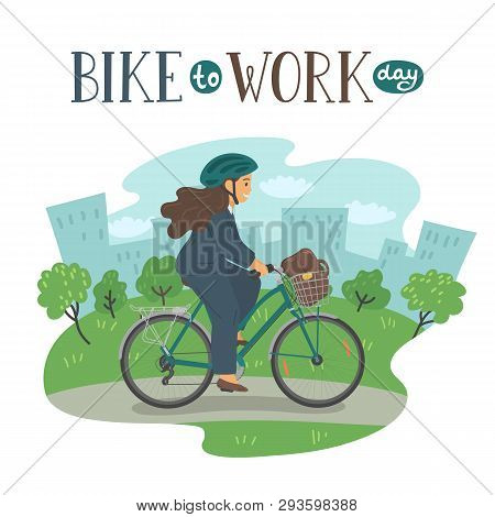 Bike To Work Day. Woman In Formal Clothes On Bike With Basket With Lettering. Businesswoman With Bag
