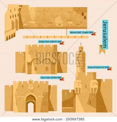 Sights Of Jerusalem. Israel, Middle East. Western Wall, Golden Gate, Lions Gate, Tower Of David. Vec