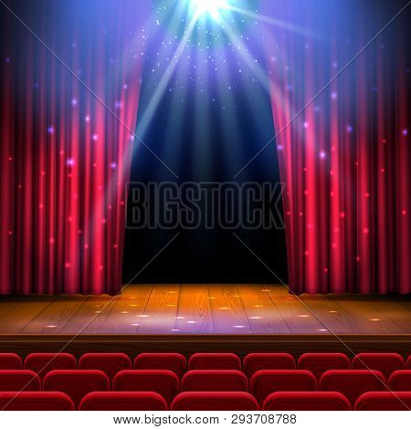 Theater Wooden Stage With Red Curtain, Spotlight, Seats. Festive Template With Lights And Scene. Pos