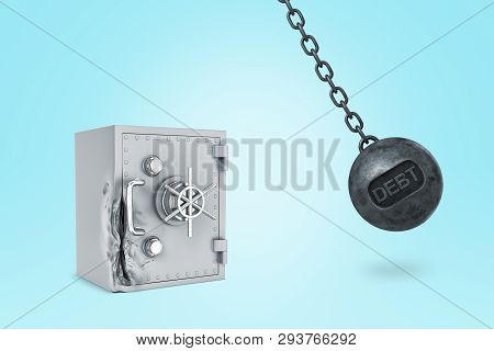 3d Rendering Of A Demolition Ball With The Title Debt On It Hitting A Light-grey Metal Strongbox Whi