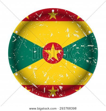 Grenada - Round Metallic Scratched Flag With Six Screw Holes In Front Of A White Background