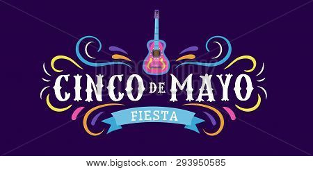 Mexican Holiday Card Cinco De Mayo 5 May. Decorative And Traditional Mexican Elements Guitar, Sombre