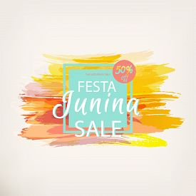 Festa Junina Fest. Brazil Party. Folklore Holiday. Discount Banner For Festival. Watercolor Abstract