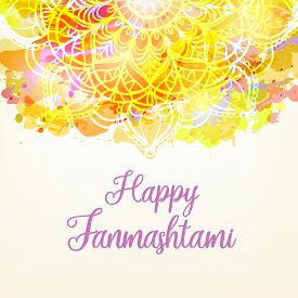 Happy Janmashtami. Indian Fest - Celebrating Birth Of Krishna.hand Drawn Ornate Mandala Over Waterco
