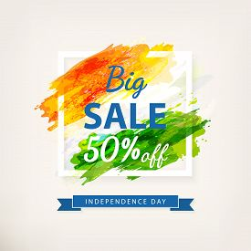 Big Offer Sale For Indian Independence Day Celebration. Creative Watercolor Background In Frame. Dra